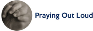 HCU - Praying Out Loud